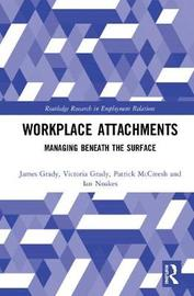 Workplace Attachments by James Grady