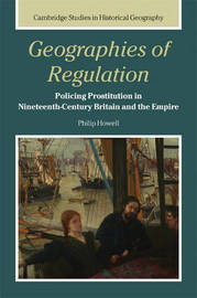 Geographies of Regulation by Philip Howell