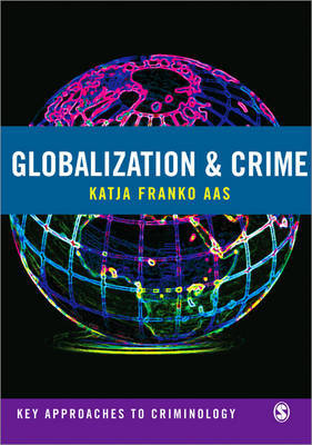 Globalization and Crime by Katja Franko Aas image
