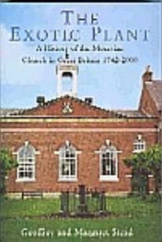 The Exotic Plant: A History of the Moravian Church in Britain 1742-2000 by Geoffrey Stead image