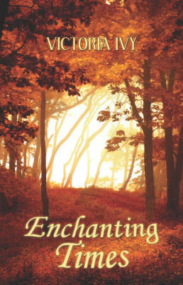 Enchanting Times by Victoria Ivy image