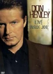 Don Henley - Live, Inside job