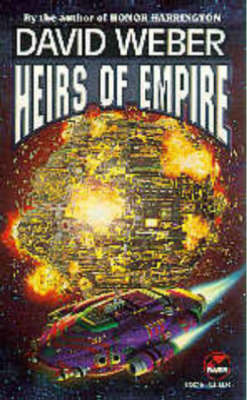 Heirs of Empire by WEBER