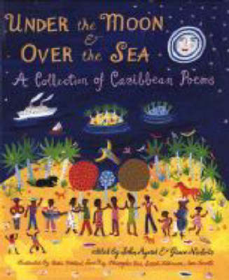 Under The Moon And Over The Sea by John Agard