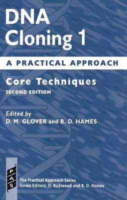 DNA Cloning 1: A Practical Approach