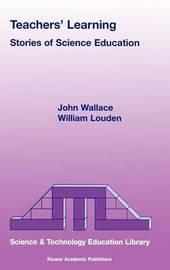 Teachers' Learning by John Wallace