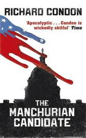 The Manchurian Candidate by Richard Condon image
