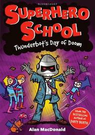 Thunderbot's Day of Doom by Alan MacDonald