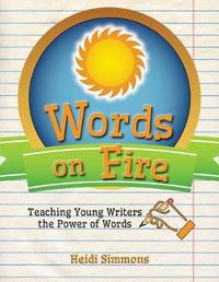 Words on Fire by Heidi Simmons image