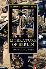 The Cambridge Companion to the Literature of Berlin image