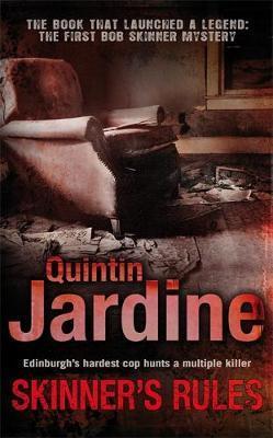 Skinner's Rules (Bob Skinner series, Book 1) by Quintin Jardine