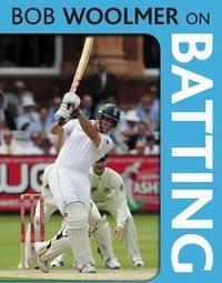 Bob Woolmer on Batting by Bob Woolmer image