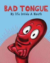 Bad Tongue by David Elder