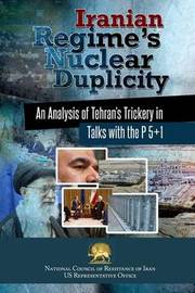 Iranian Regime's Nuclear Duplicity by Ncri- U S Office
