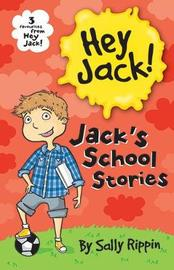 Jack's School Stories by Sally Rippin image