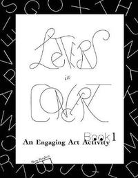 Letters in Concert Book 1 by Betty Barakett