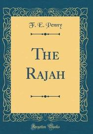 The Rajah (Classic Reprint) by F.E. Penny image