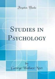 Studies in Psychology (Classic Reprint) by George Wallace Neet image