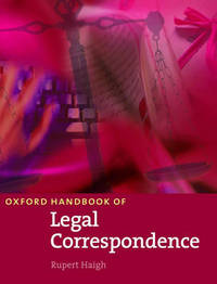 Oxford Handbook of Legal Correspondence by Rupert Haigh image