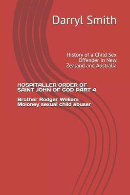 Hospitaller Order of Saint John of God Part 4 by Smith