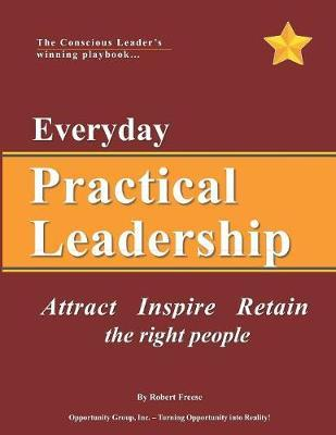 Everyday Practical Leadership by Robert A Freese image
