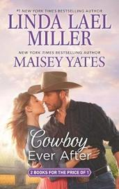 Cowboy Ever After by Linda Lael Miller