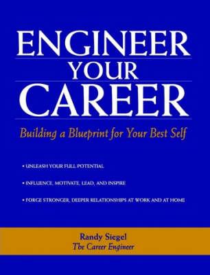 Engineer Your Career by Randy Siegel image