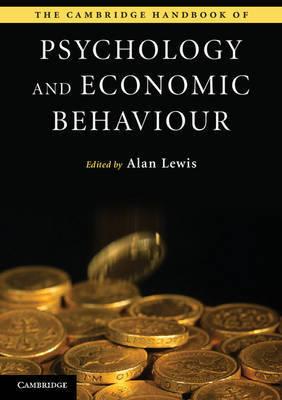 The Cambridge Handbook of Psychology and Economic Behaviour image