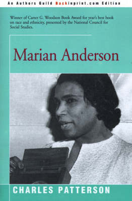 Marian Anderson by Charles Patterson, PH.D.