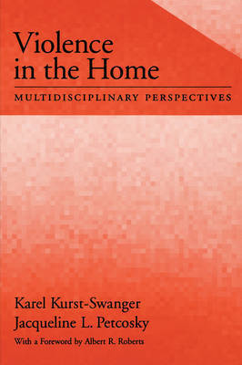 Violence in the Home by Karel Kurst-Swanger