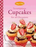 Scrumptious Cupcakes for All Occasions by Kathryn Hawkins