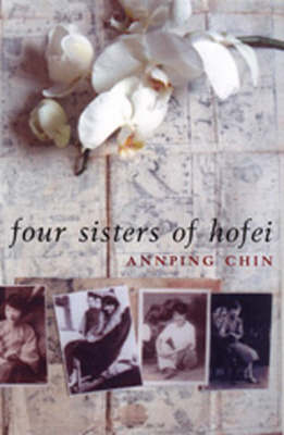 The Four Sisters of Hofei by Annping Chin image