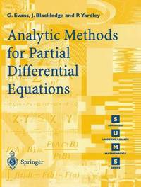 Analytic Methods for Partial Differential Equations by G.A. Evans