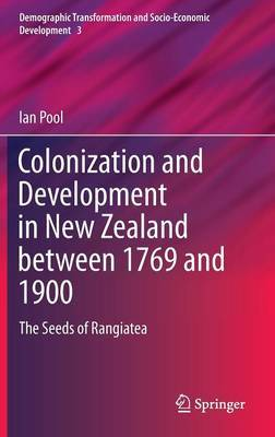 Colonization and Development in New Zealand between 1769 and