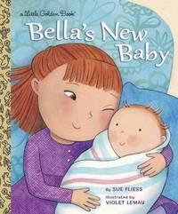 LGB Bella's New Baby by Sue Fliess