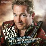 Meijering: Rock That Flute by Dan Laurin
