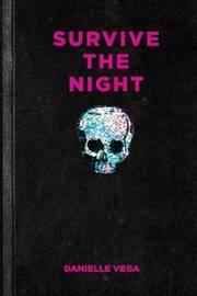Survive The Night by Nikki Loftin