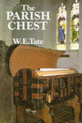 The Parish Chest by William Edward Tate