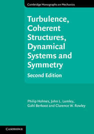 Cambridge Monographs on Mechanics by Philip Holmes