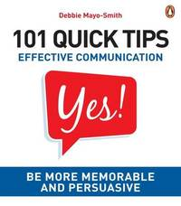 101 Quick Tips: Effective Communication by Debbie Mayo-Smith image