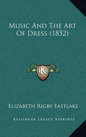 Music and the Art of Dress (1852) by Elizabeth Rigby Eastlake, Lad