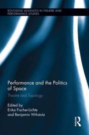 Performance and the Politics of Space