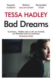 Bad Dreams and Other Stories by Tessa Hadley image
