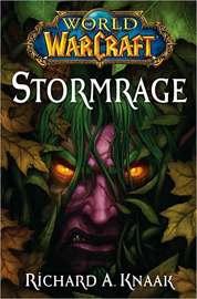 World of Warcraft: Stormrage by Richard A Knaak image