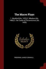 The Macro Plays by Frederick James Furnivall image