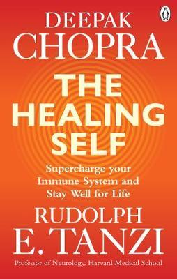 The Healing Self by Deepak Chopra