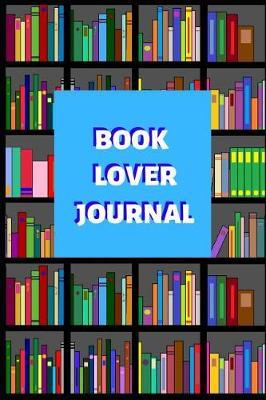 Book Lover Journal by 7 Journals