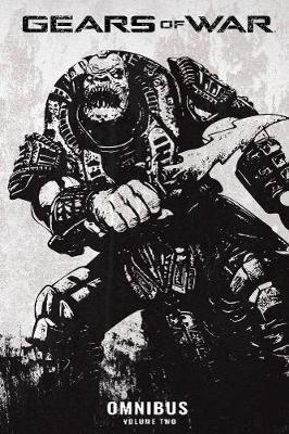 Gears of War Omnibus, Vol. 2 by Joshua Ortega