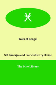 Tales of Bengal by S B Banerjea