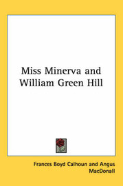Miss Minerva and William Green Hill by Frances Boyd Calhoun image